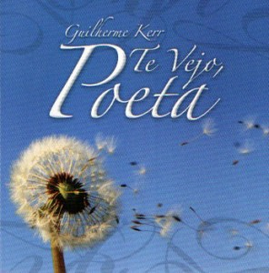 cd_guilherme-kerr-te-vejo-poeta__AA300